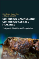 Corrosion Damage and Corrosion Assisted Fracture