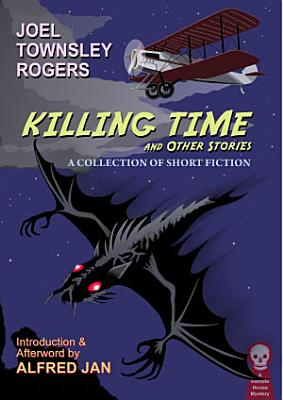 Killing Time and Other Stories PDF