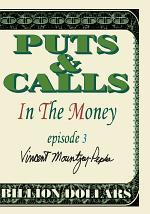 In the Money Episode III