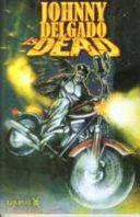 Johnny Delgado Is Dead