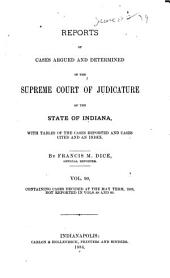Reports of Cases Argued and Determined in the Supreme Court of Judicature of the State of Indiana: Volume 90