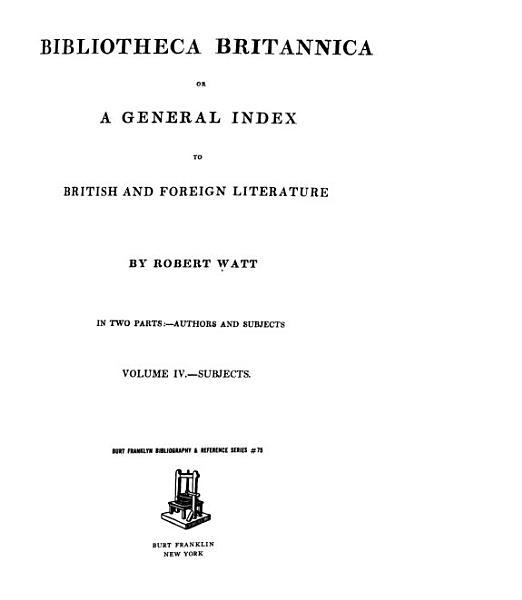 Download Bibliotheca Britannica  Subjects Book