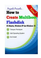 How to Create Multiboot flashdisk: OS Ubuntu, Windows XP dan Windows 10