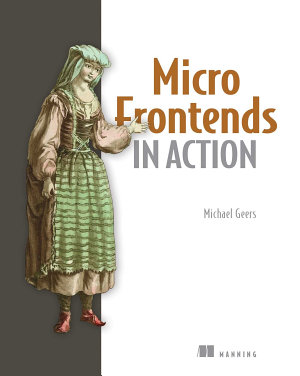 Micro Frontends in Action