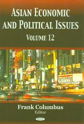 Asian Economic and Political Issues: Volume 12