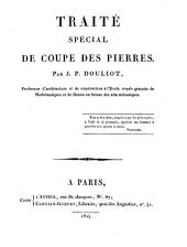 Traitʹe spʹecial de coupe des pierres: Volume 2