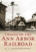 Traces of the Ann Arbor Railroad