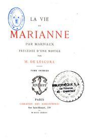 La vie de Marianne de Pierre C. de Ch. de Marivaux