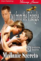 Two from the Triangle [Bewitching Desires 7]