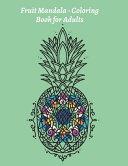 Fruit Mandala - Coloring Book for Adults