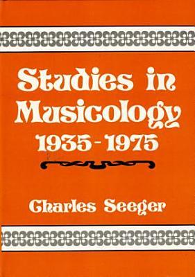 Studies in Musicology  1935 1975 PDF