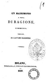Teatro della signora Ancelot: Un matrimonio a prova di ragione commedia, Volume 5