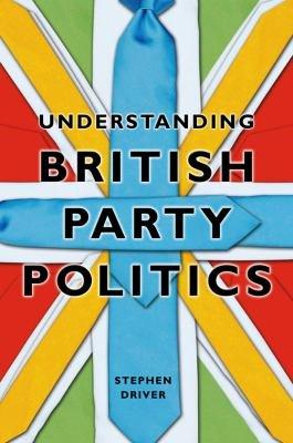 Download Understanding British Party Politics Book