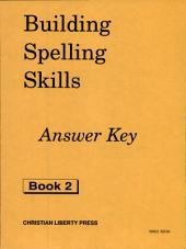 Building Spelling Skills: Book 2