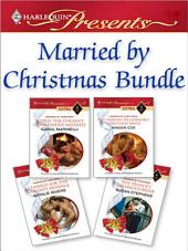 Married by Christmas Bundle: Hired: The Italian's Convenient Mistress\The Spanish Billionaire's Christmas Bride\Claimed for the Italian's Revenge\The Prince's Arranged Bride