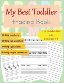 My Best Toddler Tracing Book for Preschoolers and Kids Ages 3 5 PDF