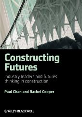 Constructing Futures: Industry leaders and futures thinking in construction