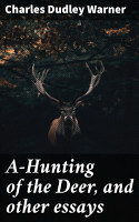 A Hunting of the Deer  and other essays PDF