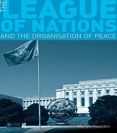 The League of Nations and the Organization of Peace PDF