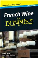 French Wine For Dummies  Mini Edition PDF