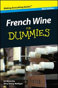 French Wine For Dummies  Mini Edition Book