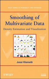 Smoothing of Multivariate Data: Density Estimation and Visualization