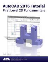 AutoCAD 2016 Tutorial First Level 2D Fundamentals PDF