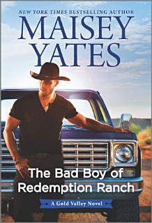 The Bad Boy of Redemption Ranch Book