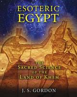Esoteric Egypt PDF