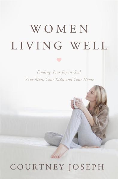 Download Women Living Well Book