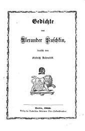 Alex. Serg. Puschkin's poetische Werke, aus dem Russischen übersetzt von Frdr. Bodenstedt: Band 1