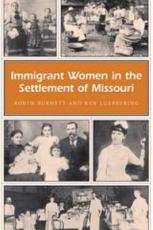 Immigrant Women in the Settlement of Missouri PDF