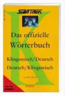 Star Trek  das offizielle W  rterbuch Klingonisch  Deutsch   Deutsch  Klingonisch PDF