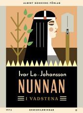 Nunnan i Vadstena: Sedeskildringar