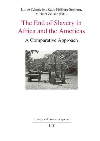 The End of Slavery in Africa and the Americas PDF