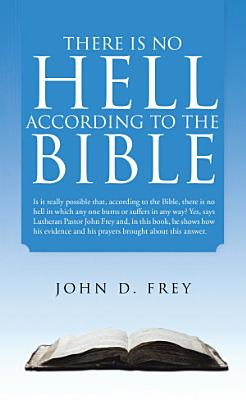 There Is No Hell According to the Bible