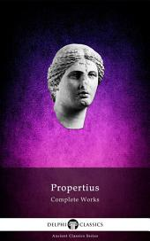 Delphi Complete Works of Propertius (Illustrated)
