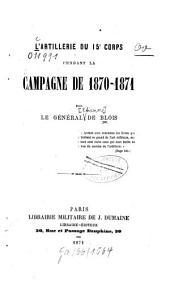 L'artillerie du 15.e corps pendant la campagne de 1870-1871