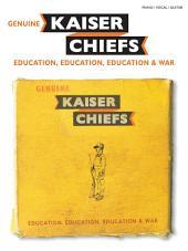 Kaiser Chiefs: Education, Education, Education & War (PVG)