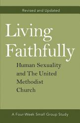Living Faithfully Revised And Updated Book PDF