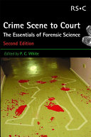 From Crime Scene to Court