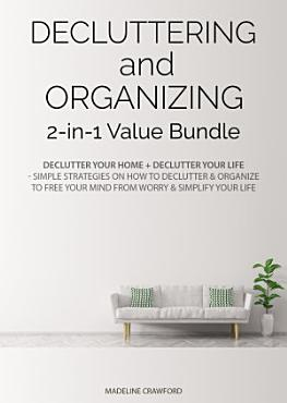 Decluttering and Organizing 2 in 1 Value Bundle PDF