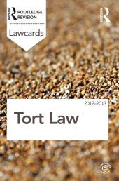Tort Lawcards 2012-2013: Edition 8