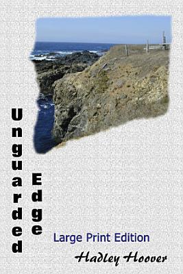 Unguarded Edge  LP