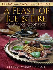 From The Sands Of Dorne  A Feast Of Ice   Fire Companion Cookbook