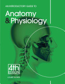 An Introductory Guide to Anatomy   Physiology  5th Edition
