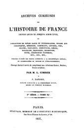 Archives curieuses de l'histoire de France depuis Louis XI jusqu'à Louis XVIII, ou collection de pièces rares et intéressantes, telles que chroniques, mémoires, pamphlets, lettres, ... etc. etc. etc: Volume14