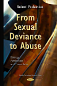 From Sexual Deviance To Abuse