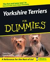 Yorkshire Terriers For Dummies PDF