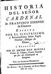 Histoira del señor cardenal d. Francisco Ximenez de Cisneros